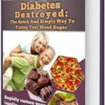 DIABETES DESTROYED PROGRAM REVIEW | SCAM OR LEGIT?