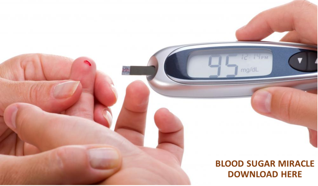 Blood Sugar Miracle program - Blood Sugar Miracle Download