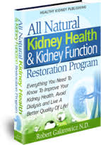 all natural kidney health and kidney function restoration system