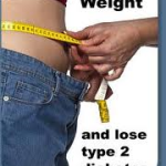 IS IT POSSIBLE TO CURE DIABETES WITH WEIGHT LOSS?
