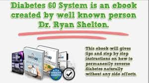 diabetes 60 system guide - diabetes 60 system review
